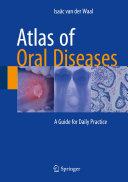 Atlas of Oral Diseases