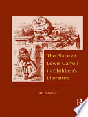 The Place of Lewis Carroll in Children s Literature