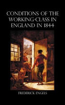 The Condition Of The Working Class In England In 1844