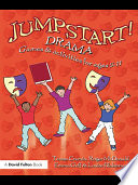 Jumpstart! Drama : highly motivating drama activities which...