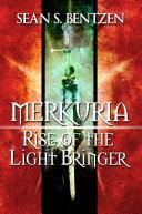 Merkuria  Rise of the Light Bringer