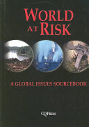 World At Risk  A Global Issues Sourcebook