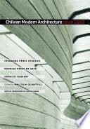 Chilean Modern Architecture Since 1950