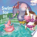 Swim For It  Book PDF