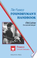 The Foseco Foundryman s Handbook
