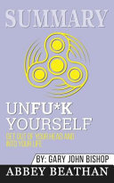 Summary Unf Ck Yourself