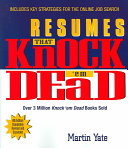 Resumes that Knock Them Dead