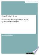 Gravitativer Schwerpunkt im Koran. Qualitative Textanalyse