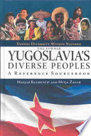 The Former Yugoslavia s Diverse Peoples