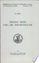 Thomas Mann und Die Psychoanalyse