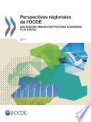Perspectives régionales de l'OCDE 2011 Des régions résilientes pour des économies plus fortes