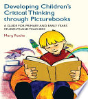Developing Children   s Critical Thinking through Picturebooks