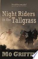 Night Riders in the Tallgrass