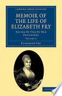 Memoir of the Life of Elizabeth Fry
