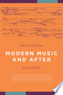 Modern Music and After Definitive Study Of Music Since The Second World