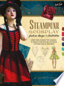 Steampunk   Cosplay Fashion Design   Illustration