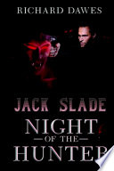 Jack Slade  Night of the Hunter