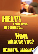 Help I Have Been Promoted Now What Do I Do