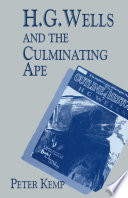 H. G. Wells and the Culminating Ape