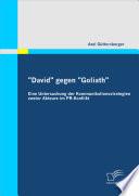 David  gegen  Goliath   Eine Untersuchung der Kommunikationsstrategien zweier Akteure im PR Konflikt