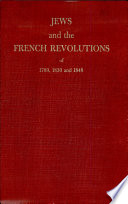 Jews and the French Revolutions of 1789  1830 and 1848