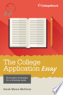 The College Application Essay  6th Ed