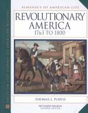 Revolutionary America  1763 to 1800