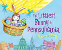 The Littlest Bunny in Pennsylvania