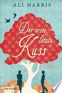 Der erste letzte Kuss