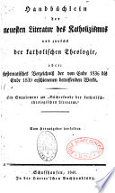 Bücherkunde der katholisch-theologischen Literatur... bis 1843