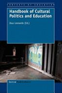 Handbook of Cultural Politics and Education