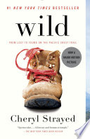 Wild From Lost to Found on the Pacific Crest Trail