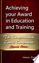 Achieving your Award in Education and Training  AET   The Comprehensive Course Companion Special Edition
