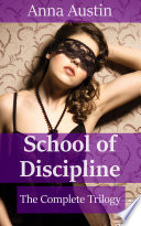 School of Discipline  The Complete Trilogy