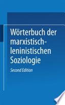 Wörterbuch der Marxistisch-Leninistischen Soziologie
