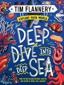 Explore Your World Deep Dive Into Deep Sea