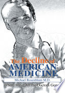 The Decline of American Medicine