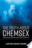 The Truth About Chemsex