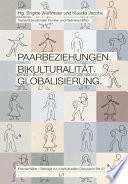 Paarbeziehungen. Bikulturalität. Globalisierung