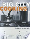 Big City Cooking