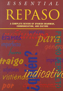 Essential Repaso  A Complete Review of Spanish Grammar  Communication  and Culture
