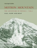 Motion Mountain   Vol  1   The Adventure of Physics