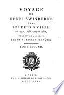 Voyage de Henri Swinburne dans les Deux Siciles, en 1777, 1778, 1779 et 1780, traduit de l'Anglois par un voyageur francois. Tome premier [-cinquieme]