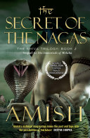 The Secret of the Nagas  The Shiva Trilogy 2