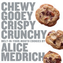 Chewy Gooey Crispy Crunchy Melt in your mouth Cookies
