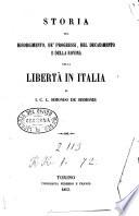 Storia Del Risorgimento De Progressi Del Decadimento E Della Rovina Della Liberta In Italia
