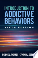 Introduction To Addictive Behaviors Fifth Edition