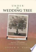 Under the Wedding Tree