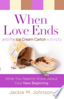 When Love Ends And The Ice Cream Carton Is Empty : event. and when it seems to occur...