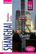 Shanghai mit Hangzhou und Suzhou